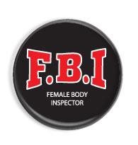 Female Body Inspector - placka