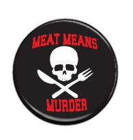 Meat means murder - placka